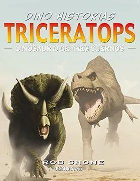 TRICERATOPS. DINOSAURIO DE TRES CUERNOS
