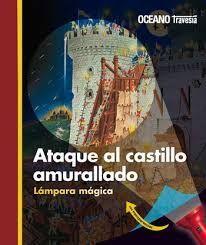 ATAQUE AL CASTILLO AMURALLADO