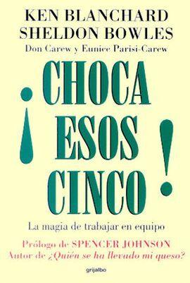 CHOCA ESOS CINCO
