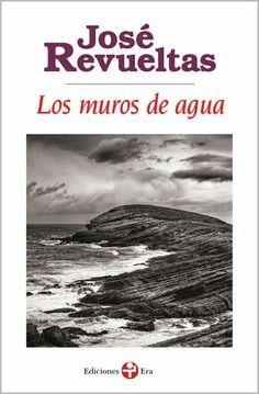MUROS DE AGUA, LOS