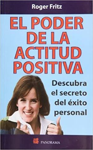 PODER DE LA ACTITUD POSITIVA, EL