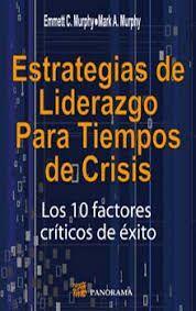 ESTRATEGIAS DE LIDERAZGO PARA TIEMPOS DE CRISIS