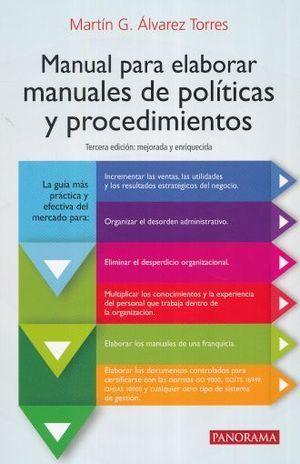 MANUAL PARA ELABORAR MANUALES DE POLÍTICAS Y PROCEDIMIENTOS