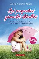 PEQUEÑOS GRANDES DETALLES, LOS
