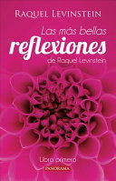 MAS BELLAS REFLEXIONES DE LA DOCTORA LEVINSTEIN LIBRO PRIMERO
