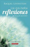 MAS BELLAS REFLEXIONES DE LA DOCTORA LEVINSTEIN LIBRO TERCERO