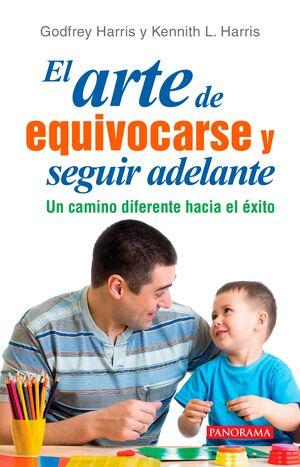 ARTE DE EQUIVOCARSE Y SEGUIR ADELANTE
