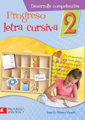 PROGRESO EN LETRA CURSIVA 2