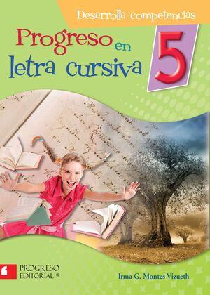 PROGRESO EN LETRA CURSIVA 5