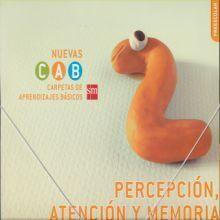 PERCEPCIÓN, ATENCIÓN Y MEMORIA 2. CARPETAS DE APRENDIZAJES BÁSICOS