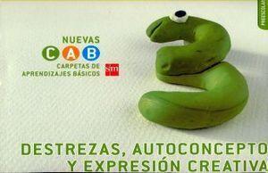 DESTREZAS, AUTOCONCEPTO Y EXPRESIÓN CREATIVA 3. CARPETAS DE APRENDIZAJES BÁSICOS