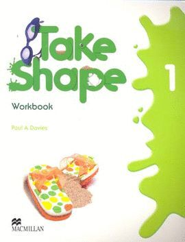 TAKE SHAPE WORKBOOK 1