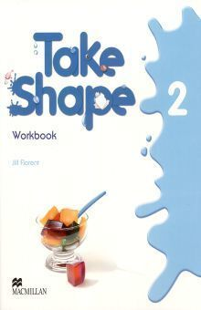 TAKE SHAPE WORKBOOK 2