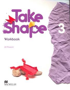 TAKE SHAPE WORKBOOK 3