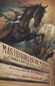 MÁS HISTORIAS DE MIEDO PARA CONTAR EN LA OSCURIDAD