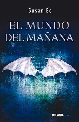 MUNDO DEL MAÑANA, EL. ÁNGELES CAÍDOS 2
