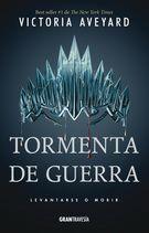 TORMENTA DE GUERRA. REINA ROJA 4