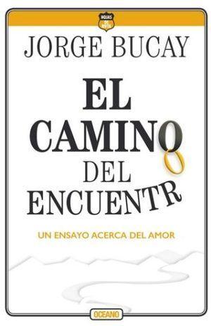 CAMINO DEL ENCUENTRO, EL