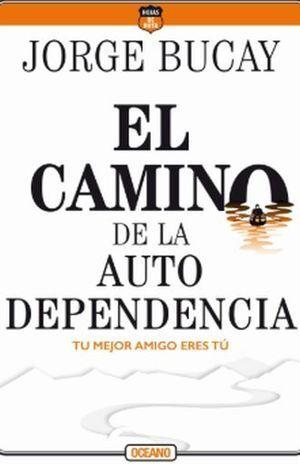 CAMINO DE LA AUTODEPENDENCIA, EL