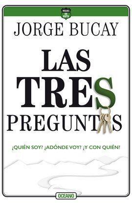 TRES PREGUNTAS, LAS