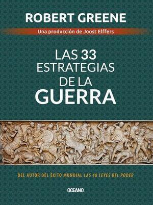 33 ESTRATEGIAS DE LA GUERRA, LAS