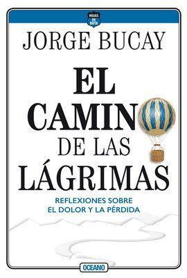 CAMINO DE LAS LÁGRIMAS, EL