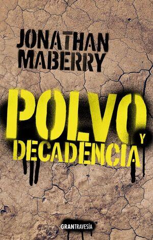 POLVO Y DECADENCIA