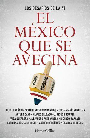MÉXICO QUE SE AVECINA, EL