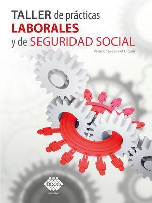 TALLER DE PRÁCTICAS LABORALES Y DE SEGURIDAD SOCIAL 2021
