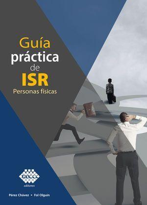GUÍA PRÁCTICA DE ISR. PERSONAS FISICAS 2021