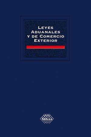 LEYES ADUANALES Y DE COMERCIO EXTERIOR 2021