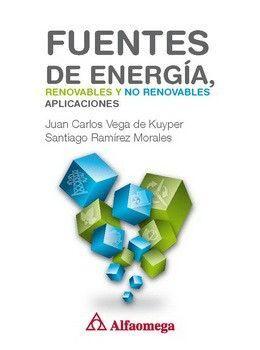 FUENTES DE ENERGÍA, RENOVABLES Y NO RENOVABLES