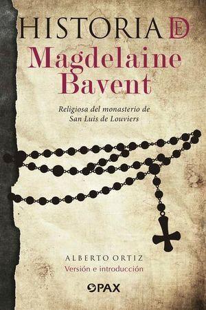 HISTORIA DE MAGDELAINE BAVENT