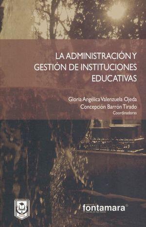 ADMINISTRACIÓN Y GESTIÓN DE INSTITUCIONES EDUCATIVAS, LA