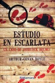 ESTUDIO EN ESCARLATA. UN CASO DE SHERLOCK HOLMES