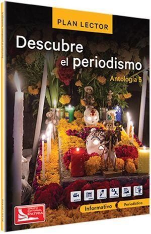 PAQ. DESCUBRE EL PERIODISMO. ANTOLOGÍA 5