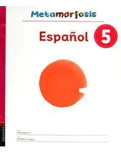 ESPAÑOL 5 METAMORFOSIS
