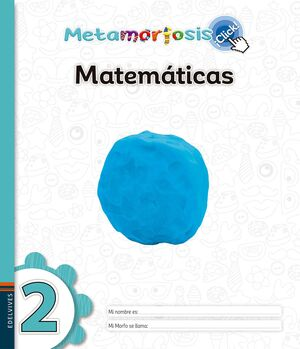 METAMORFOSIS MATEMÁTICAS 2 ¡CLICK!