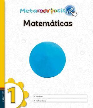 METAMORFOSIS MATEMÁTICAS 1 ¡CLICK!