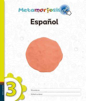 METAMORFOSIS ESPAÑOL 3 ¡CLICK!
