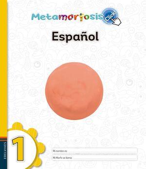 METAMORFOSIS ESPAÑOL 1 ¡CLICK!