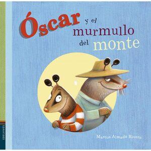 ÓSCAR Y EL MURMULLO DEL MONTE