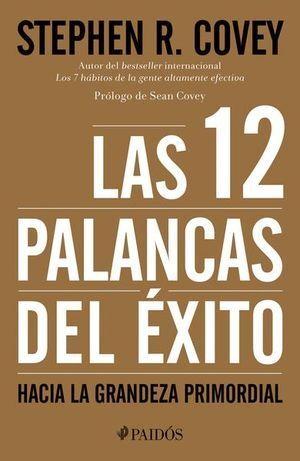 12 PALANCAS DEL ÉXITO, LAS
