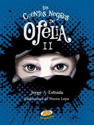 CUENTOS NEGROS DE OFELIA II, LOS