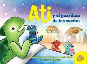 ATI Y EL GUARDIÁN DE LOS SUEÑOS