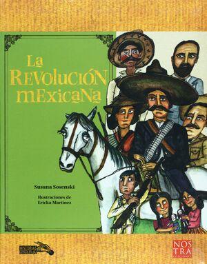 REVOLUCIÓN MEXICANA, LA