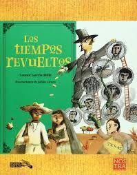 TIEMPOS REVUELTOS, LOS