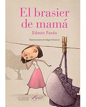 BRASIER DE MAMA, EL