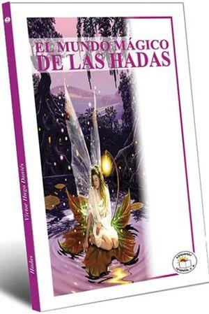 MUNDO MÁGICO DE LAS HADAS, EL