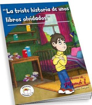 TRISTE HISTORIA DE UNOS LIBROS OLVIDADOS, LA